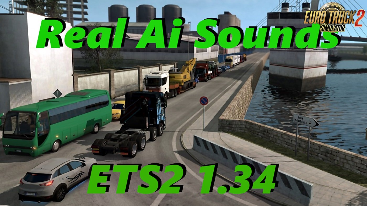 Real Ai Traffic Engine Sounds v1.34c for Ets2