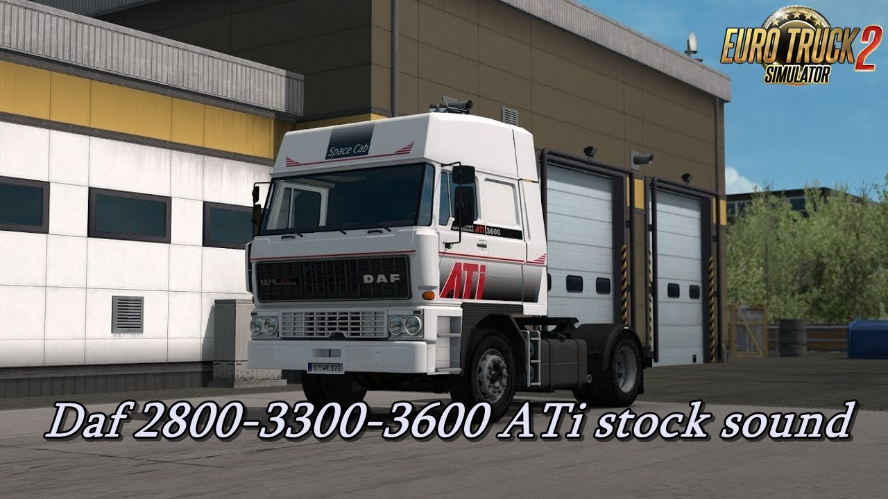 Daf 2800-3300-3600 ATi stock sound v1.0 (WiP)