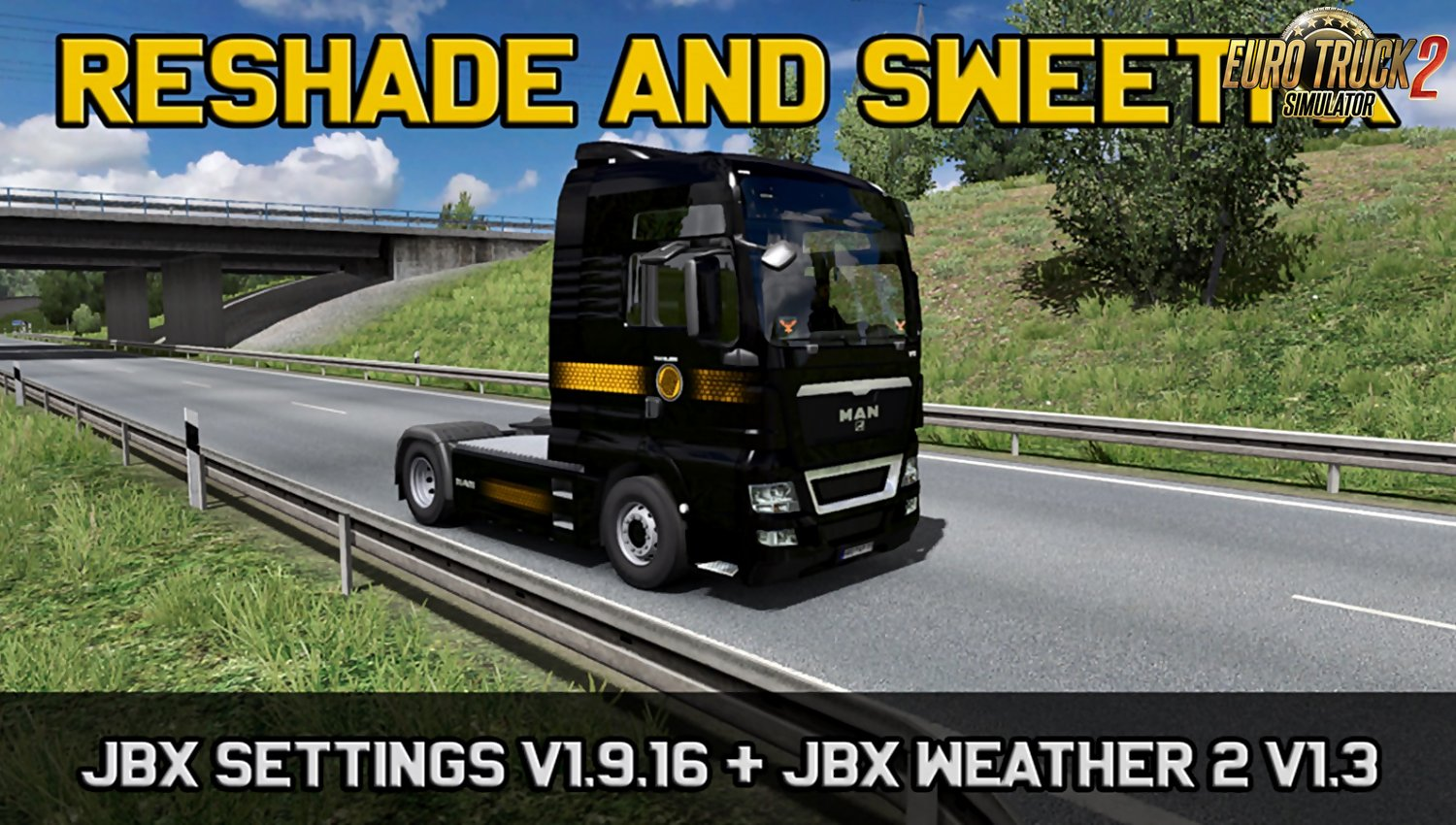 JBX Settings v 1.9.16 Reshade and SweetFX for Ets2