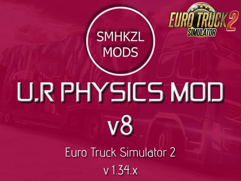 U.R Physic Mod v8.0-SmhKzl Mods [1.34.x]