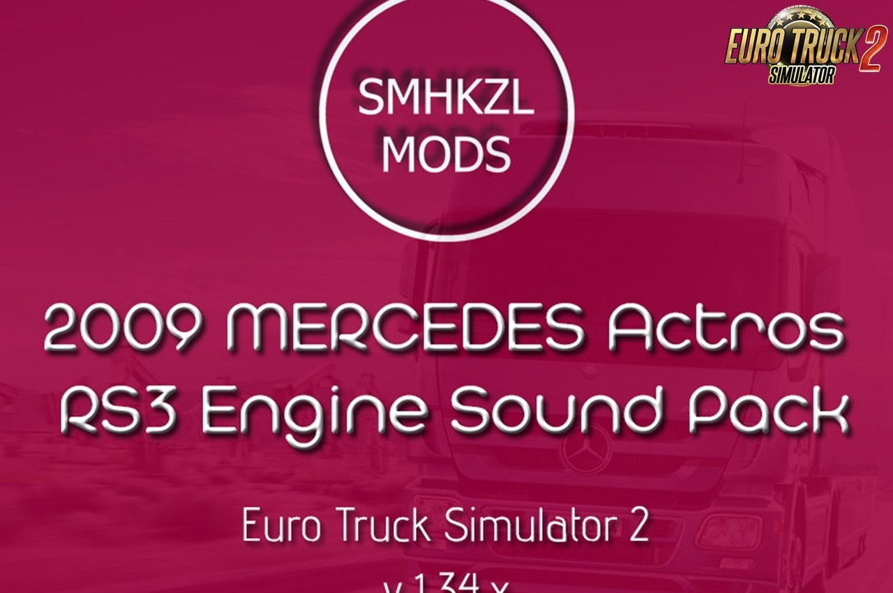 2009 Mercedes Actros – RS3 Engine Sounds by SmhKzl