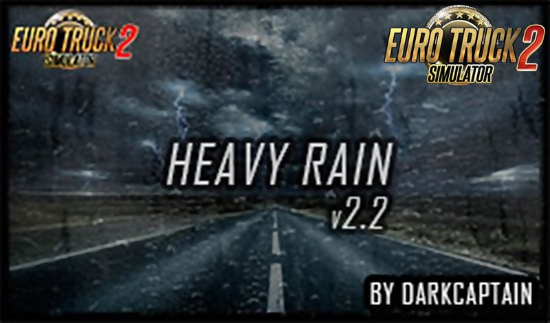 Heavy Rain v2.2 By Darkcaptain [1.34.x-1.35]