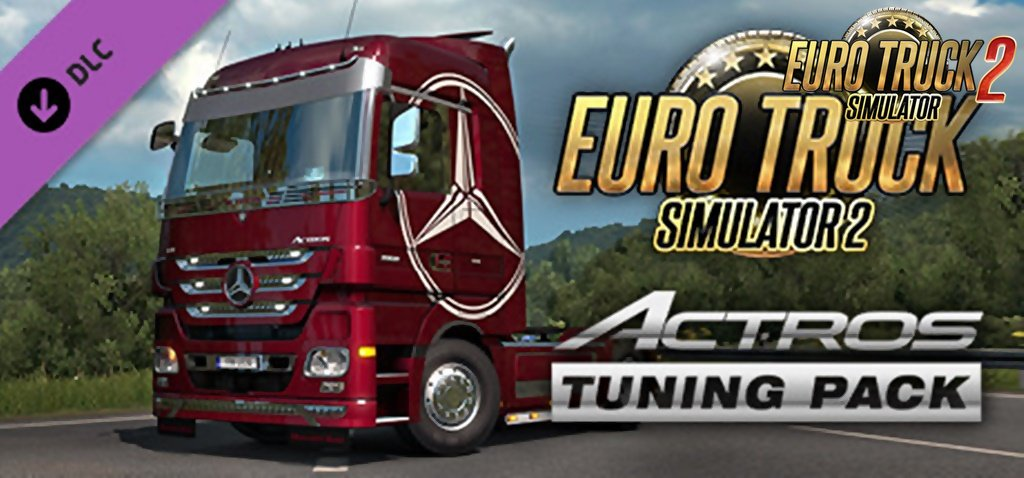 Actros Tuning Pack DLC for Ets2