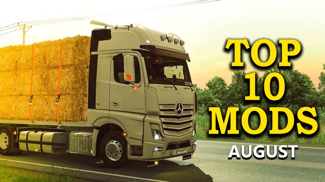 TOP 10 ETS2 Mods for August (1 35 x) - Euro Truck Simulator 2