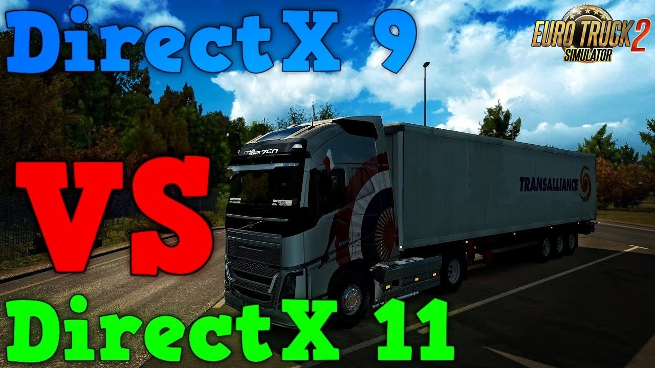 DirectX 9 vs DirectX 11 in ETS2 - Euro Truck Simulator 2