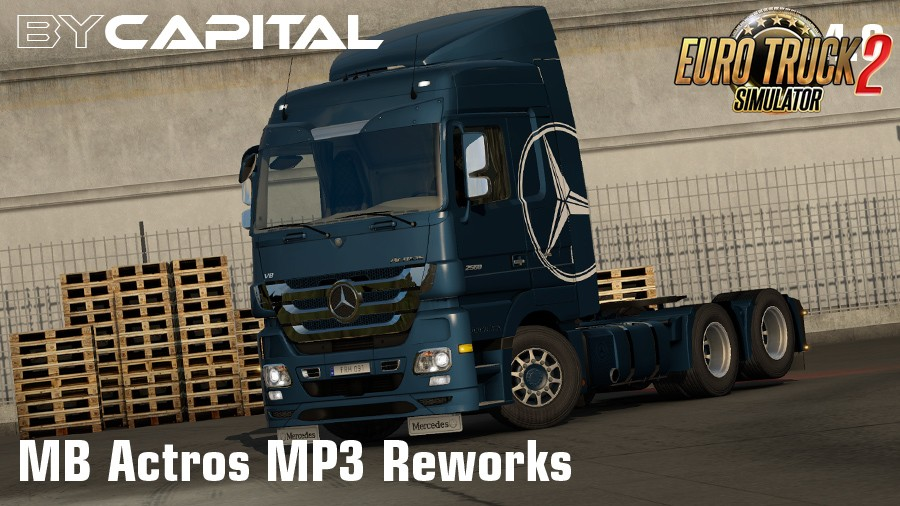 MB Actros MP3 Reworks v4.0 - ByCapital [1.35.x]