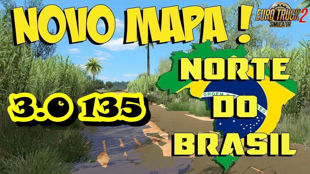 Brazil North Map v3.0 (1.35.x) for ETS2