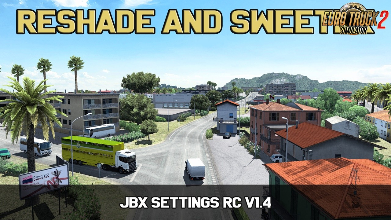 JBX Settings RC v1.4 (Reshade and SweetFX) (1.36.x)