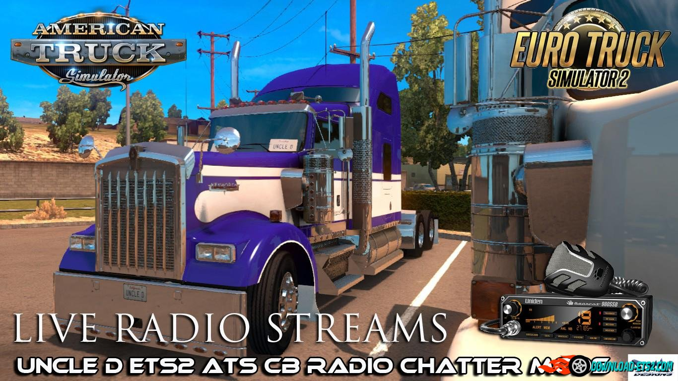 Uncle D Live CB Radio Chatter Streams For ETS2