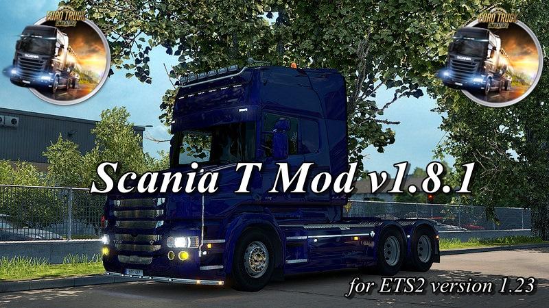 Scania T Mod v1.8.1 [v1.23]