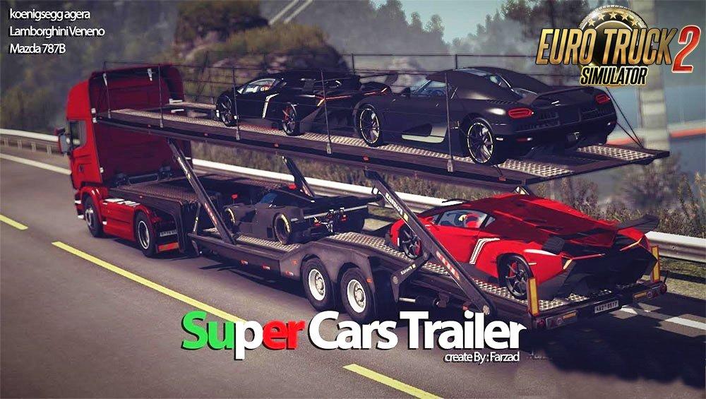 Super Cars Trailer v1.0 By Farzad (1.27.x)