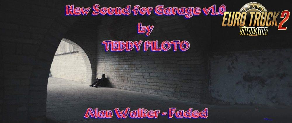 New Sound for Garage v 1.0 by TEDDY PILOTO