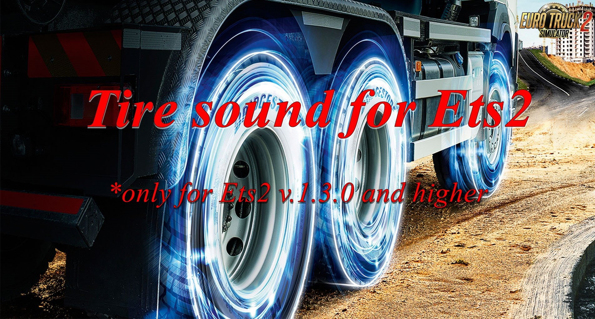 Tire sound for Ets2