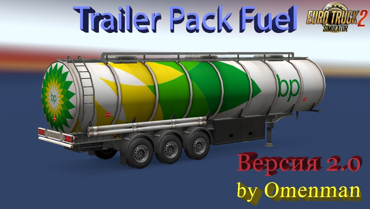 Fuel Trailer Pack v2.0 by Omenman