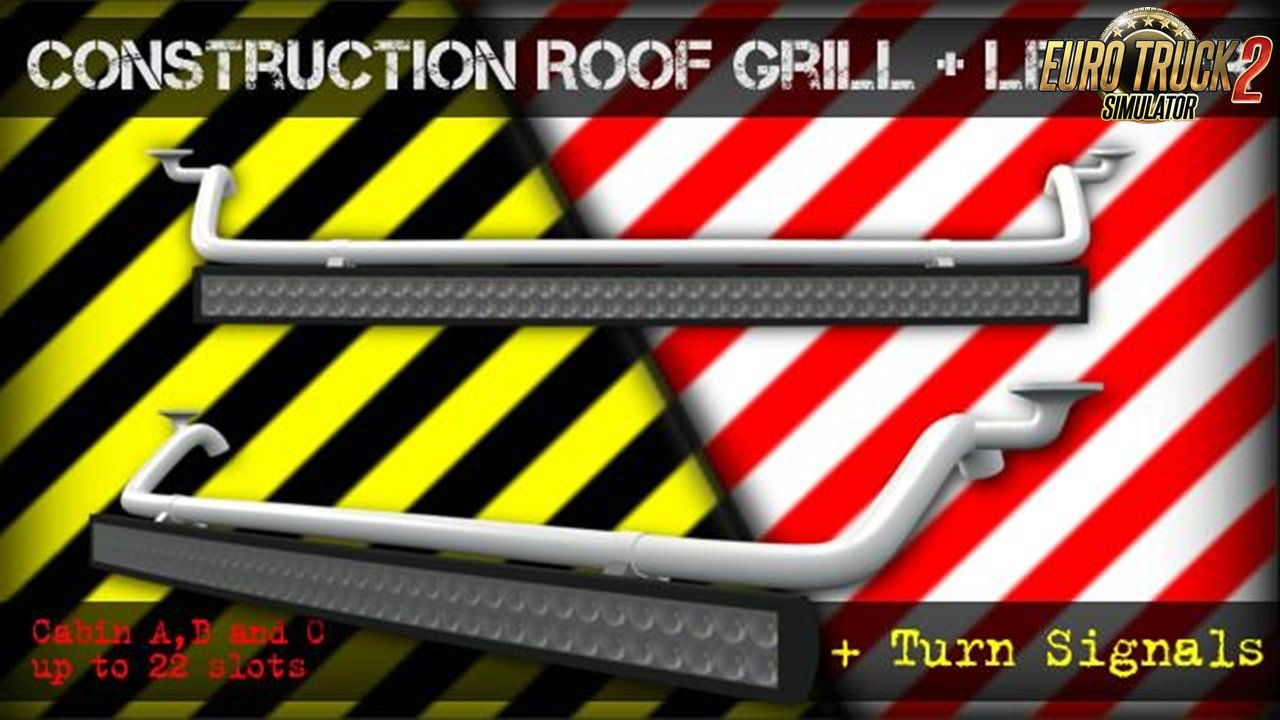 Construction Roof Grill and Led Bar [1.28.x - 1.30.x]