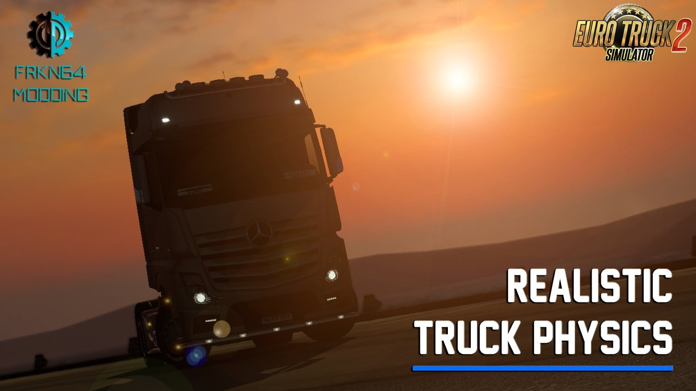 Realistic Truck Physics v5.7 by Frkn64 Modding (1.31.x)
