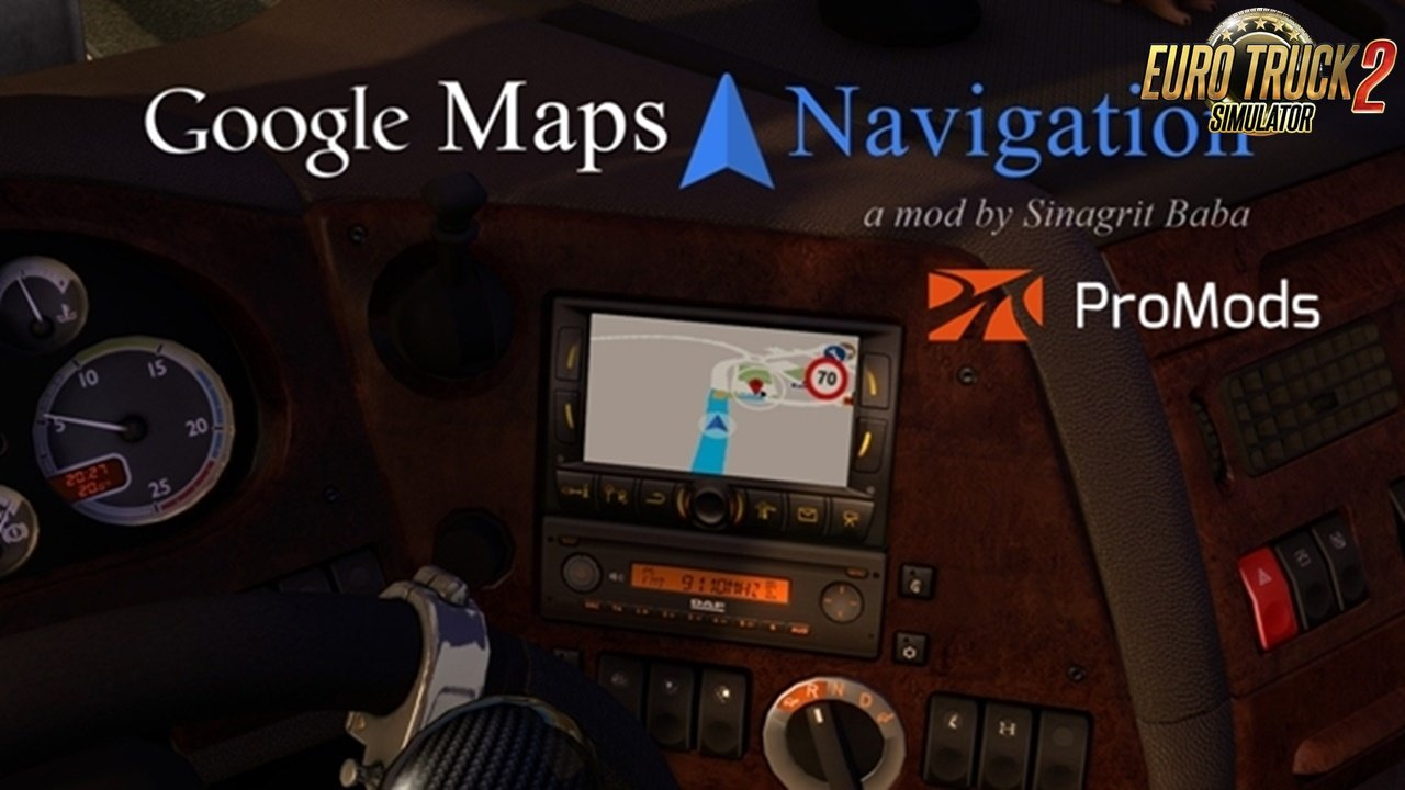 Google Maps Navigation v1.5 for ProMods 2.30