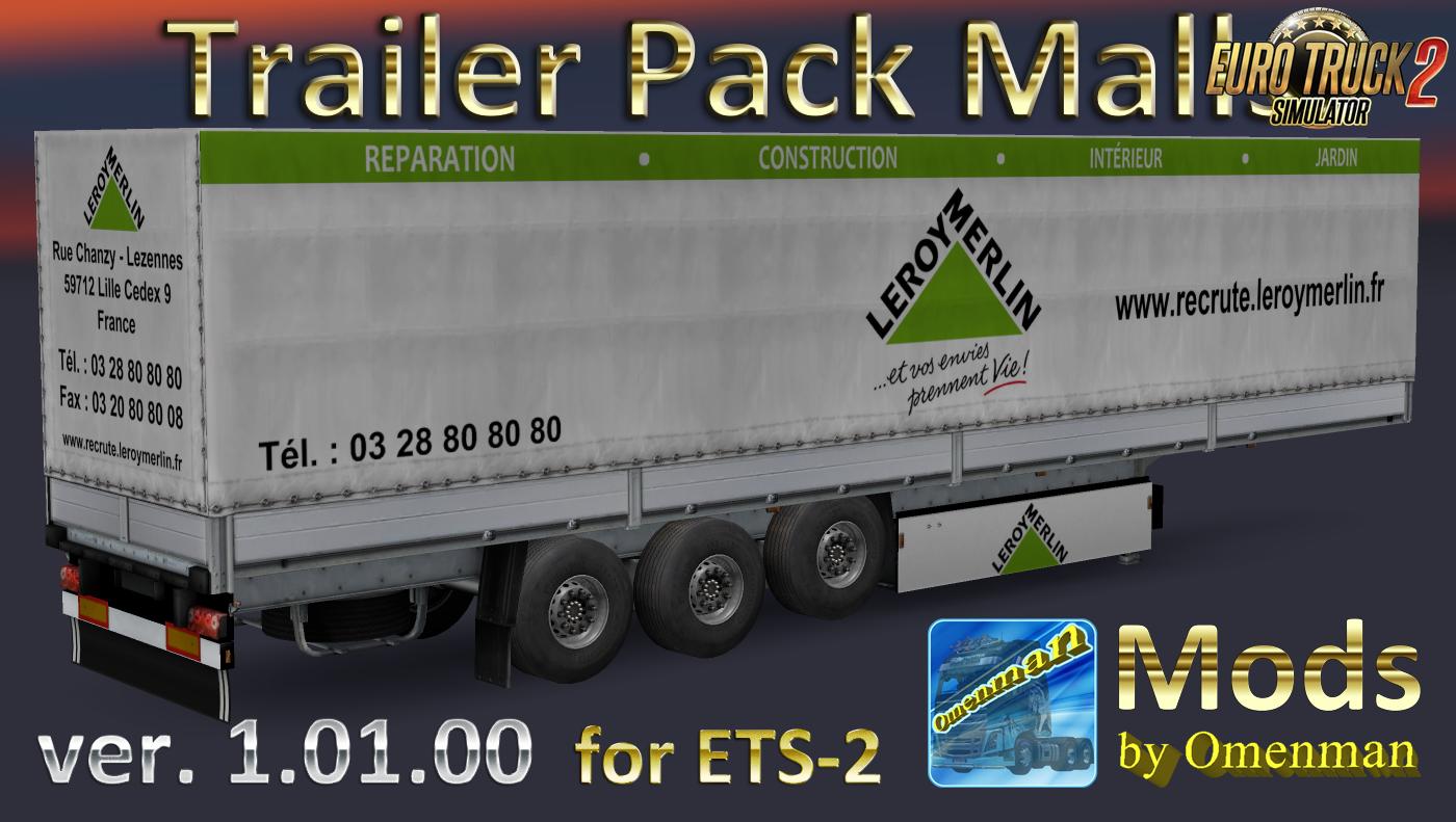 Trailer Pack Malls v1.01.00 by Omenman