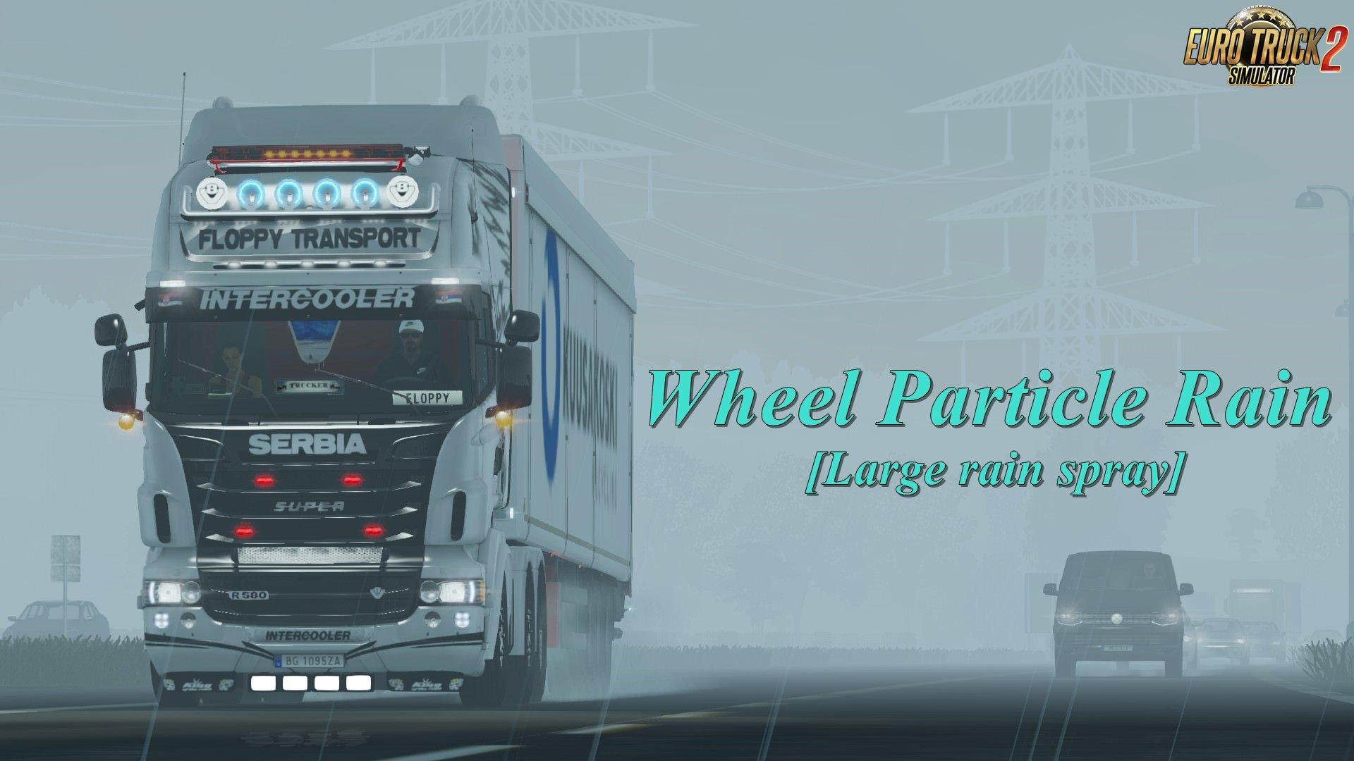 Wheel Particle Rain [Large rain spray] v2.0