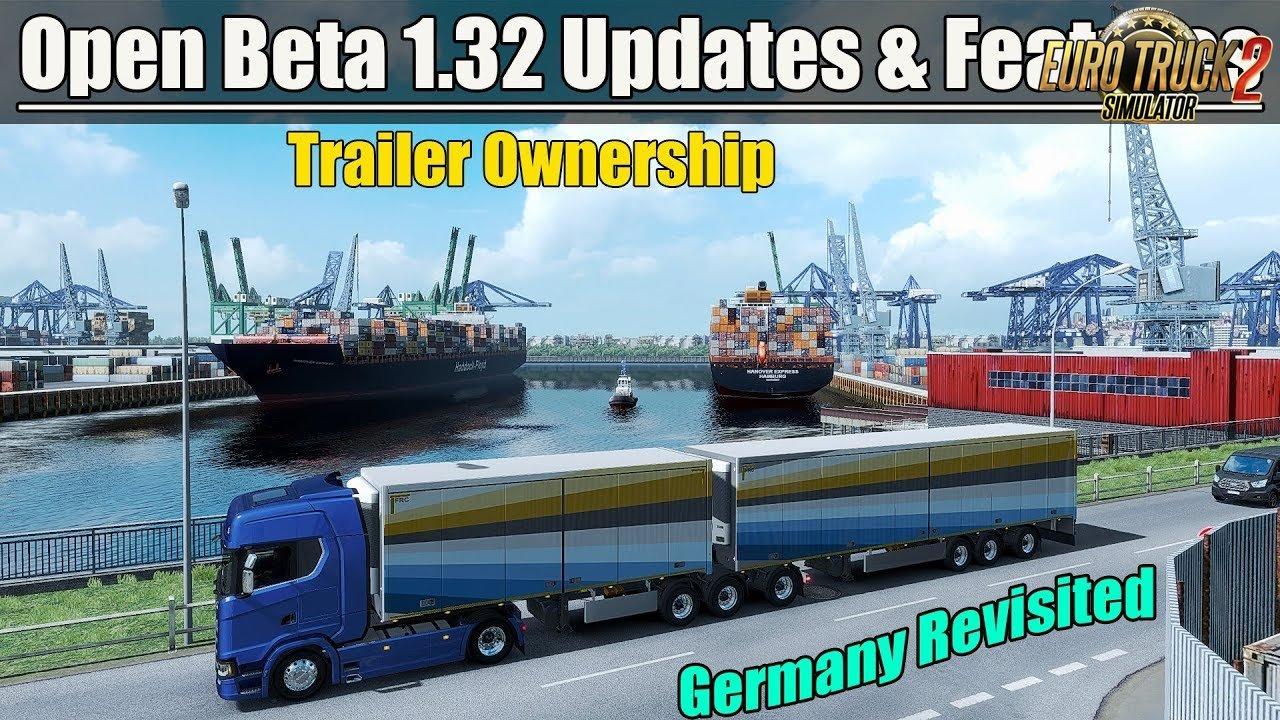 Update 1.32 Open Beta - Euro Truck Simulator 2