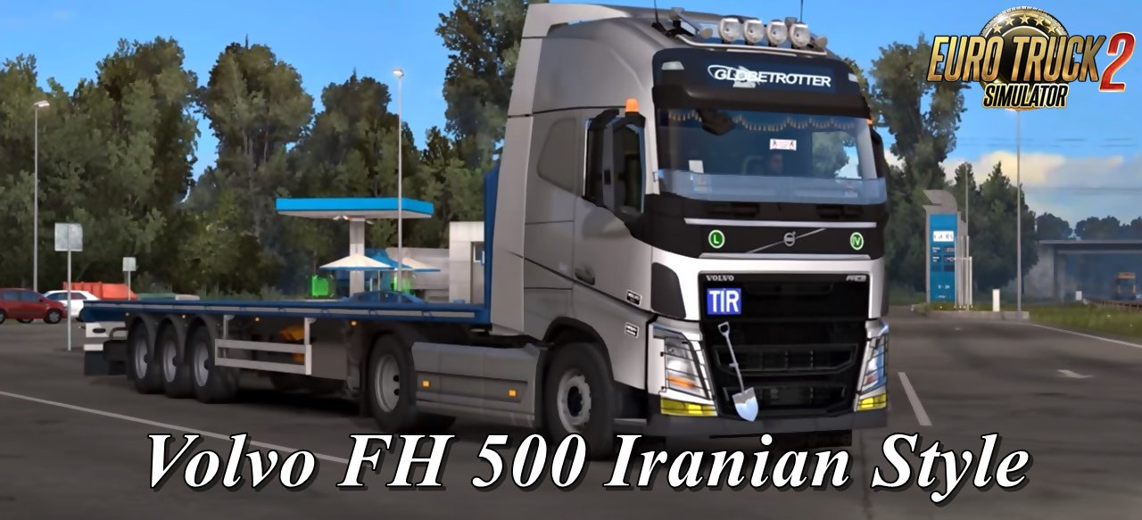 Volvo FH 500 Iranian Style for Ets2