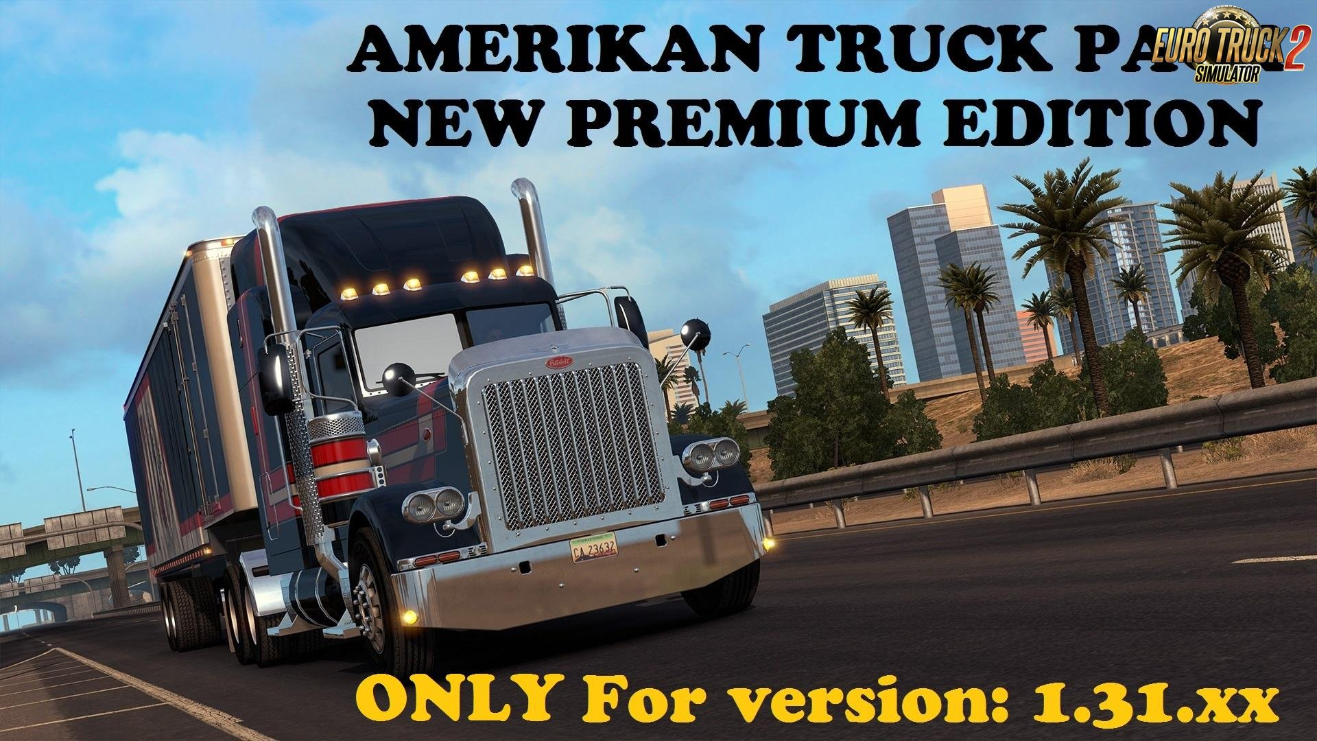 American Truck Pack – New Premium Edition (only 1.31.x)