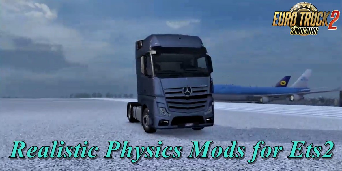 Realistic Physics Mods v1.9 for Ets2