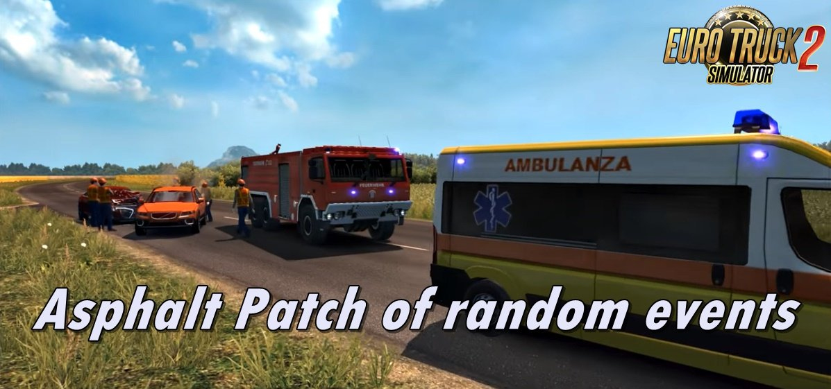 Asphalt Patch of random events v1.3 for Ets2