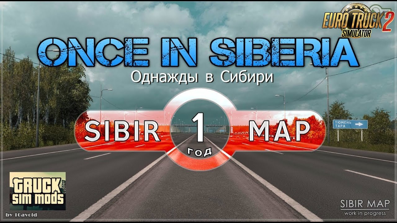 Sibir Map v0.3.1 by 10AVOID (1.31.x) - Euro Truck Simulator 2