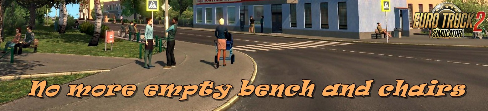 No more empty bench and chairs v1.0 for Ets2