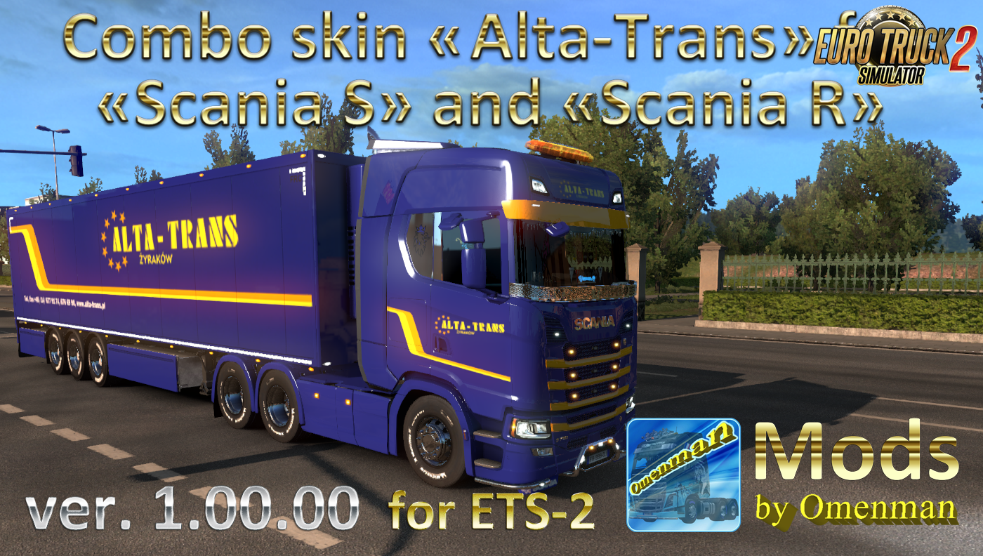 Combo Skin «Alta-Trans» for Trucks Scania S, Scania R and Trailer Ownership.