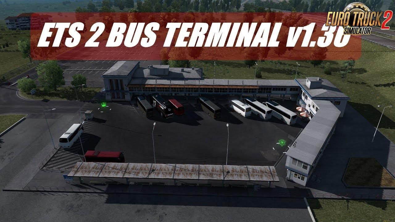 Bus Terminal v1.36 for Ets2