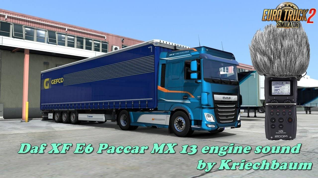 Daf XF E6 Paccar MX 13 engine sound by Kriechbaum