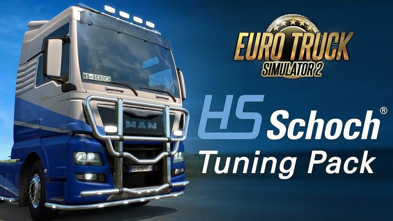 HS-Schoch Tuning Pack DLC for Euro Truck Simulator 2