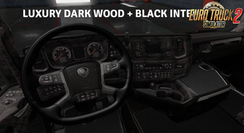 Luxury Wood + Black Interior for Scania S & R v2.0 (1.36.x)
