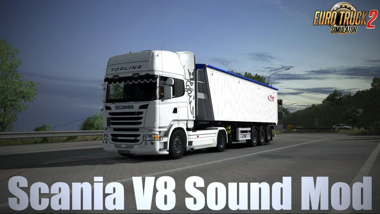 Scania V8 Sound Mod v11.0 by Kriechbaum (1.37.x)