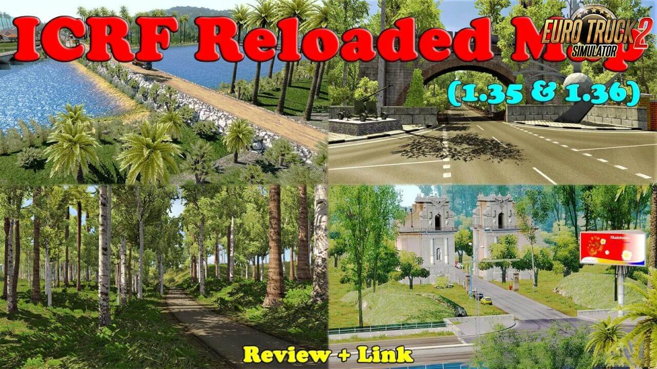 ICRF Map Reloaded v2.0 (1.37.x) for ETS2