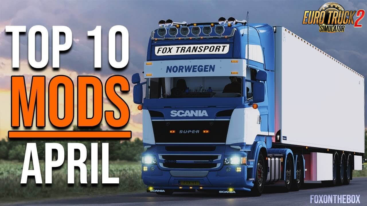 TOP 10 ETS 2 Mods April 2020 - Euro Truck Simulator 2