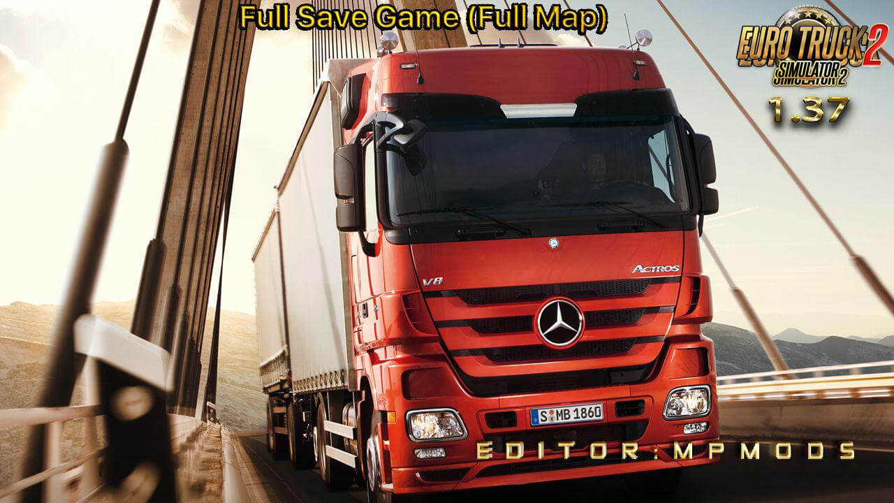ETS2 Save Game Full Map v1.0 by MpMods (1.37.x)
