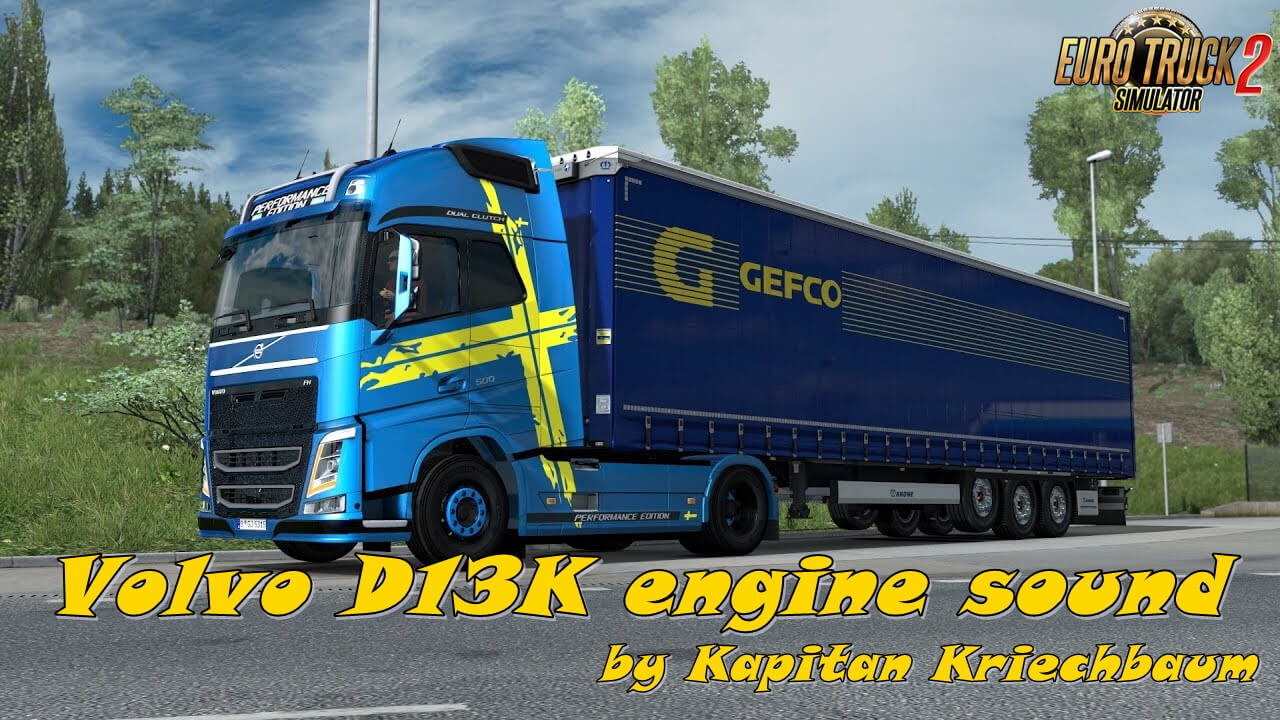 Volvo D13K engine sound v3.0 (1.37.x)