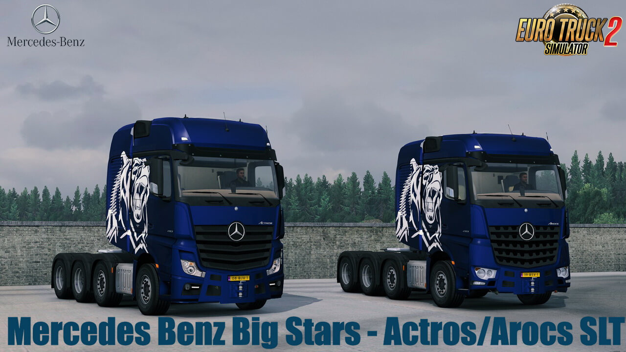 Mercedes Benz Big Stars - Actros/Arocs SLT v1.6.3 (1.37.x)