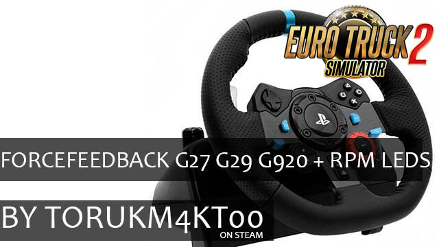 ForceFeedBack G27 G29 G920 + RPM Leds for ETS2 and ATS
