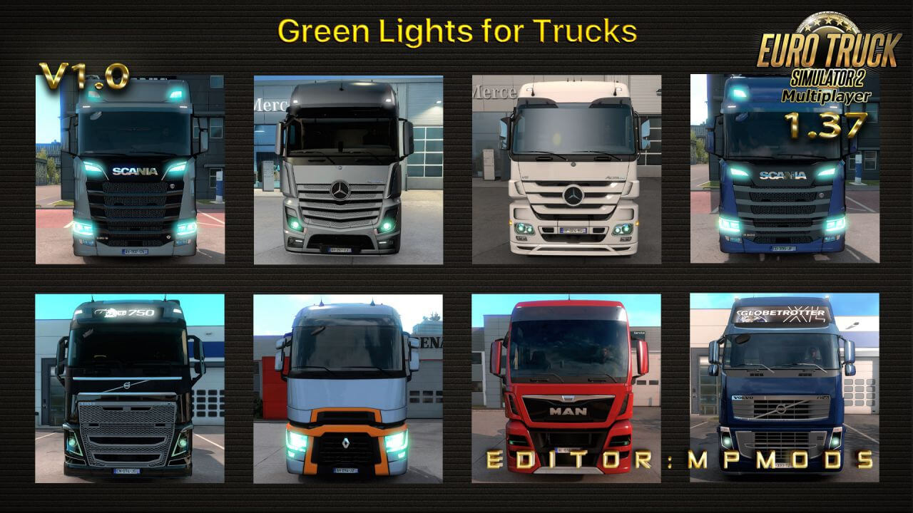 Green Lights For Trucks v1.0 for Multiplayer ETS2 (1.37)