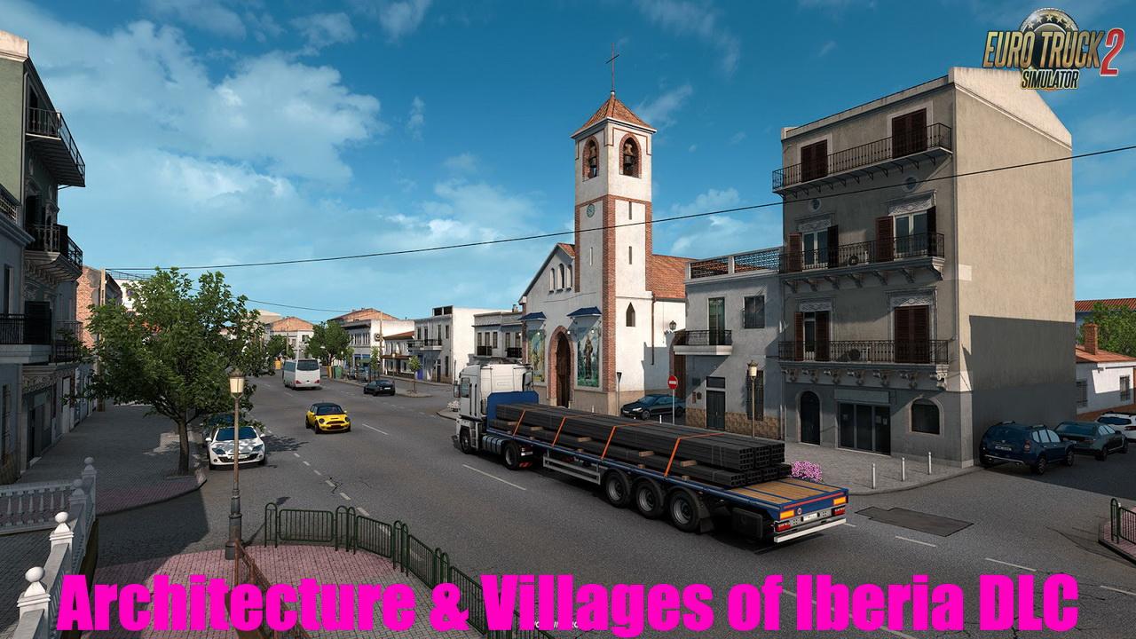 Architecture & Villages of Iberia DLC in ETS2