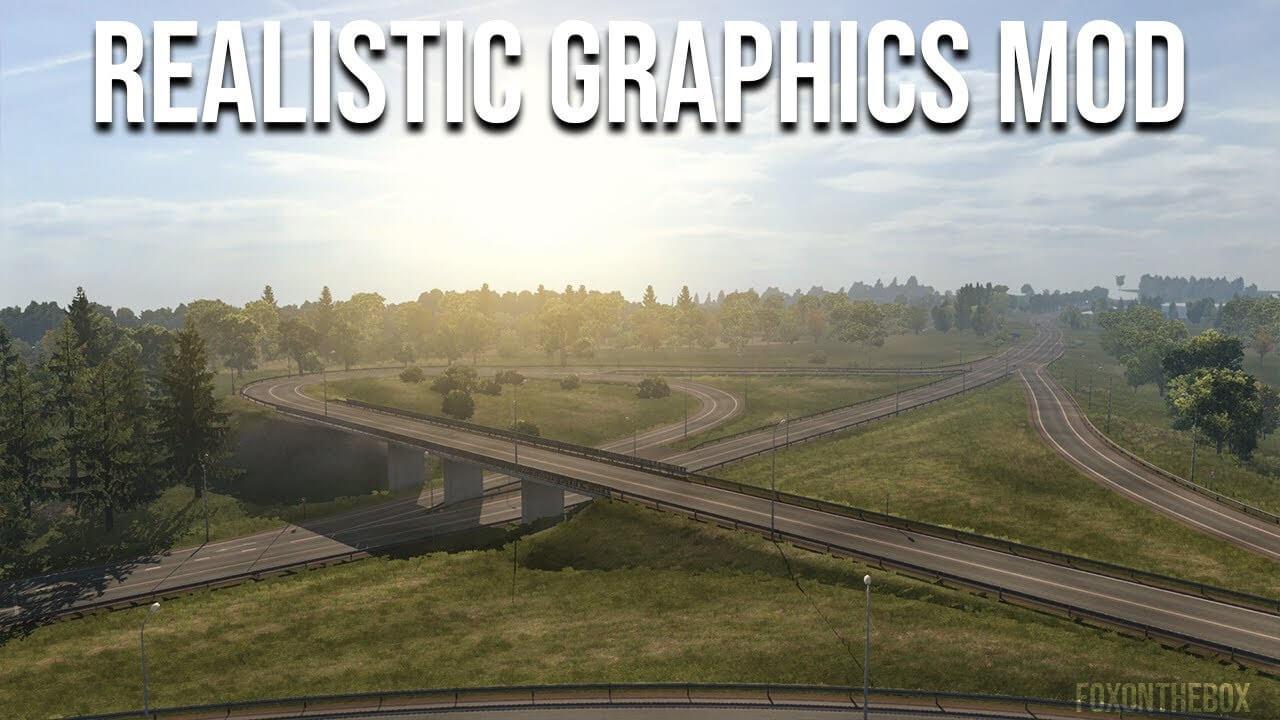 Realistic Graphics Mod v5.1 - Euro Truck Simulator 2